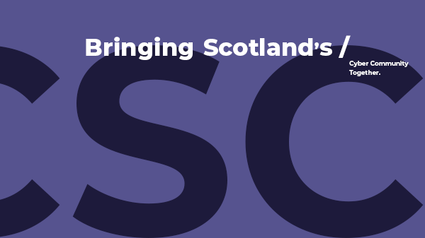Cyber Scotland Connect (formerly Security Scotland)