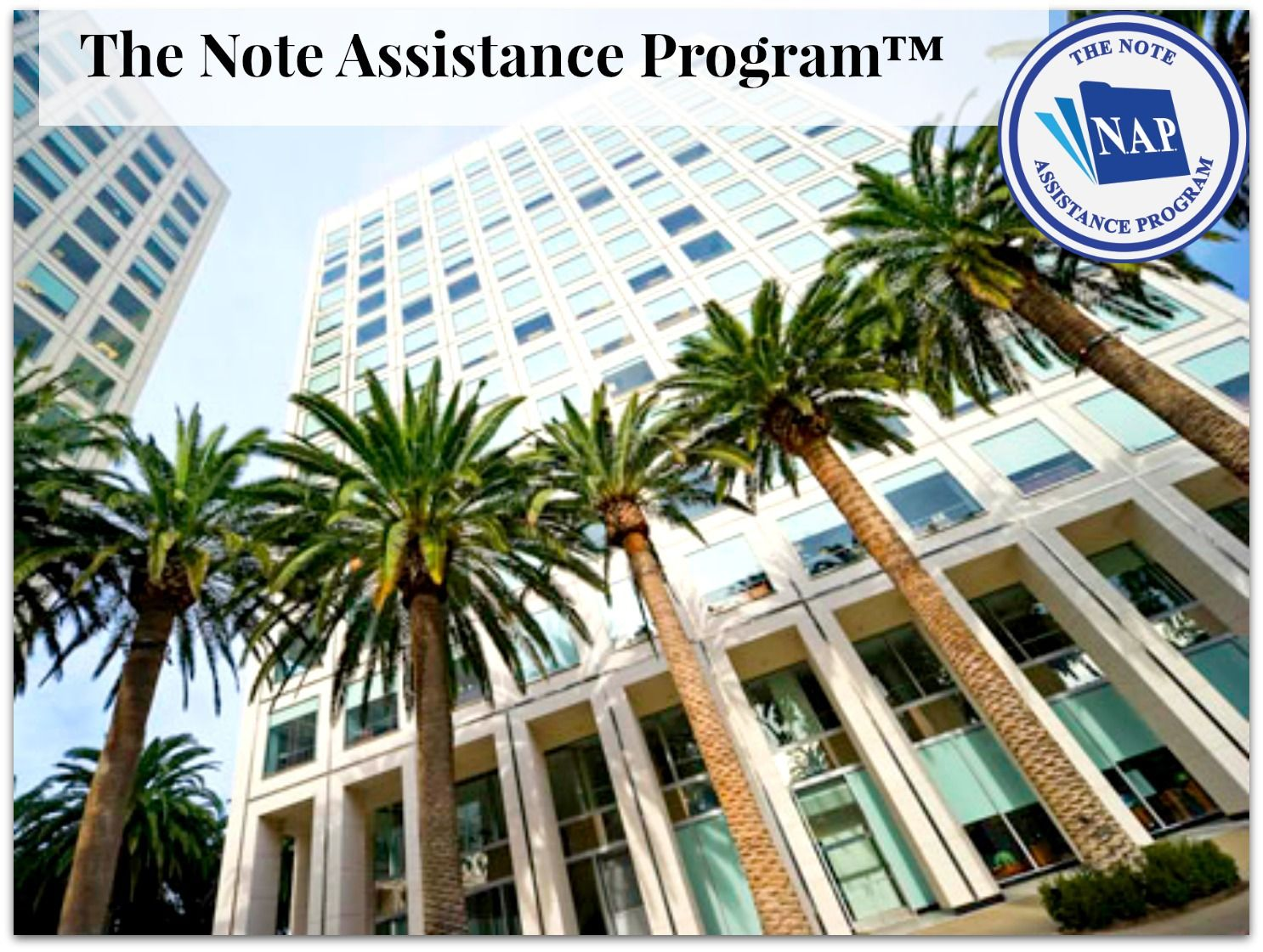 The Note Assistance Program