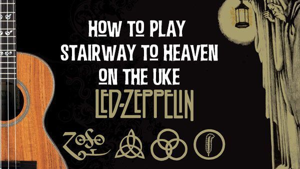 How To Play Stairway To Heaven On The Uke 35 Meetup
