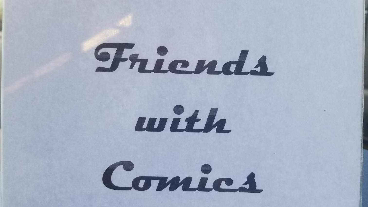 Friends with Comics
