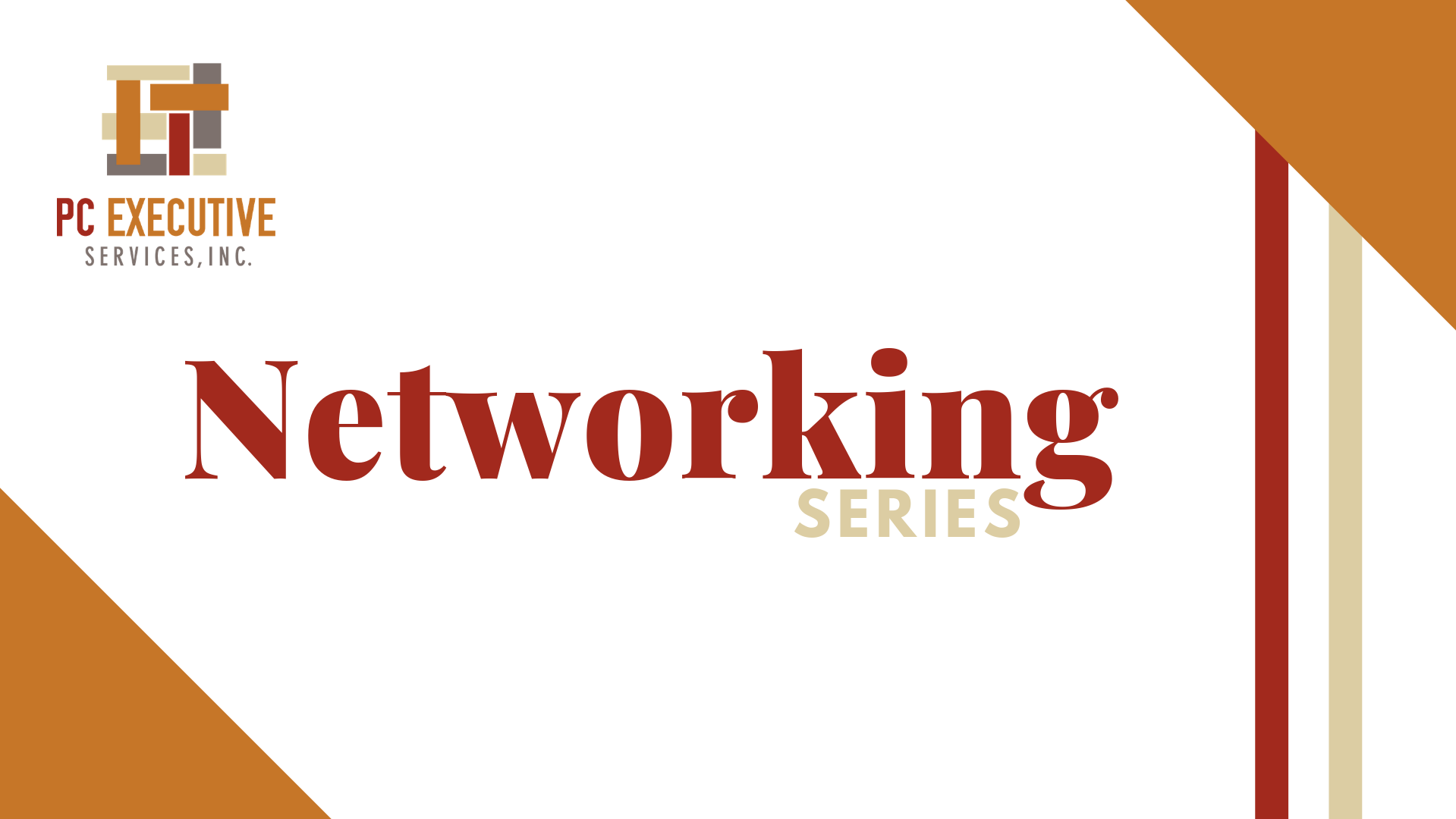 PC Executive Services Networking Series