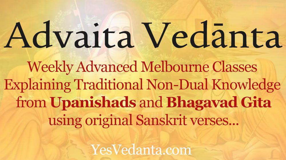 Advaita Vedanta (Non-Duality) - Melbourne