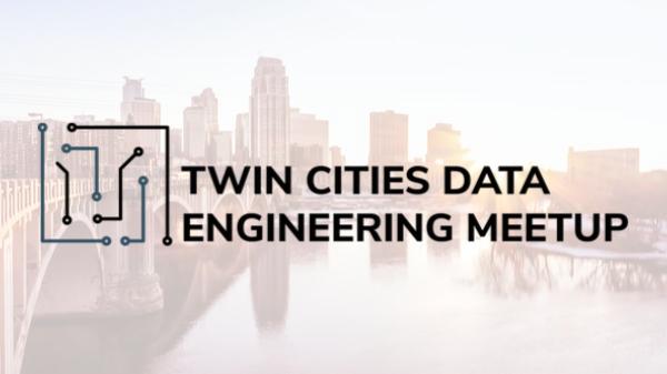 Twin Cities Data Engineering Meetup (Formerly TCSHUG)