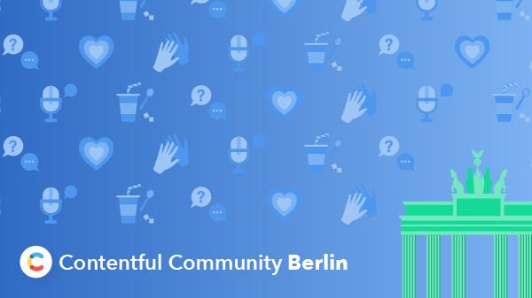 Contentful Community Meetup Berlin