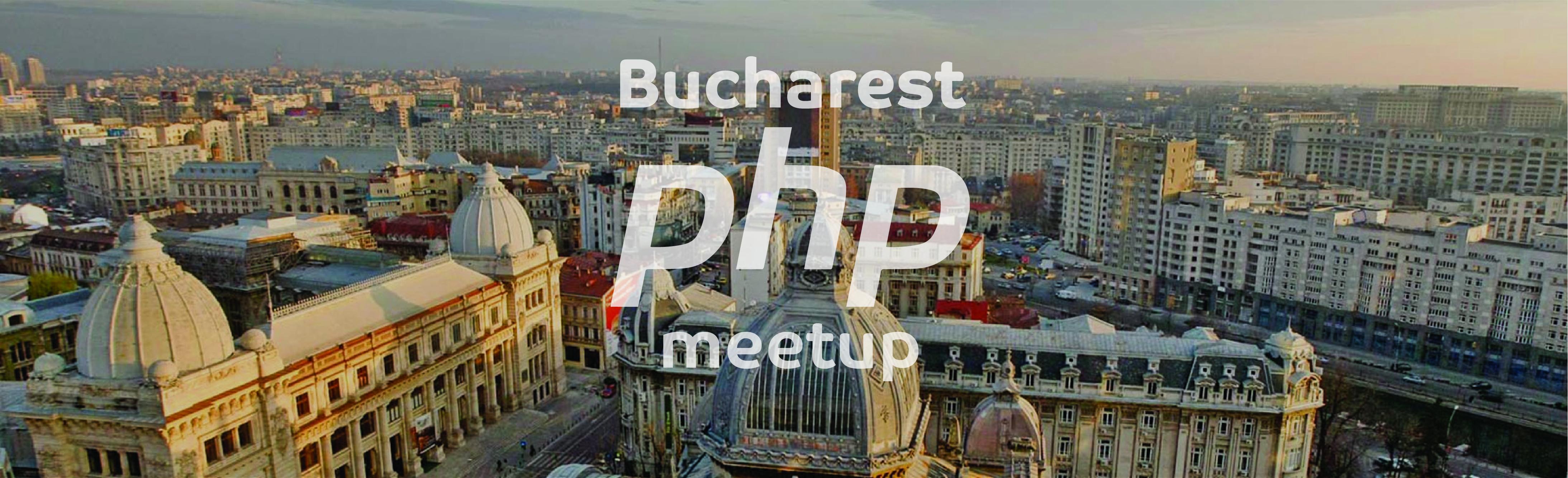 Bucharest PHP Meetup