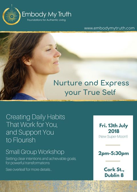Workshop: Creating Daily Habits That Work, & Support You  to Flourish