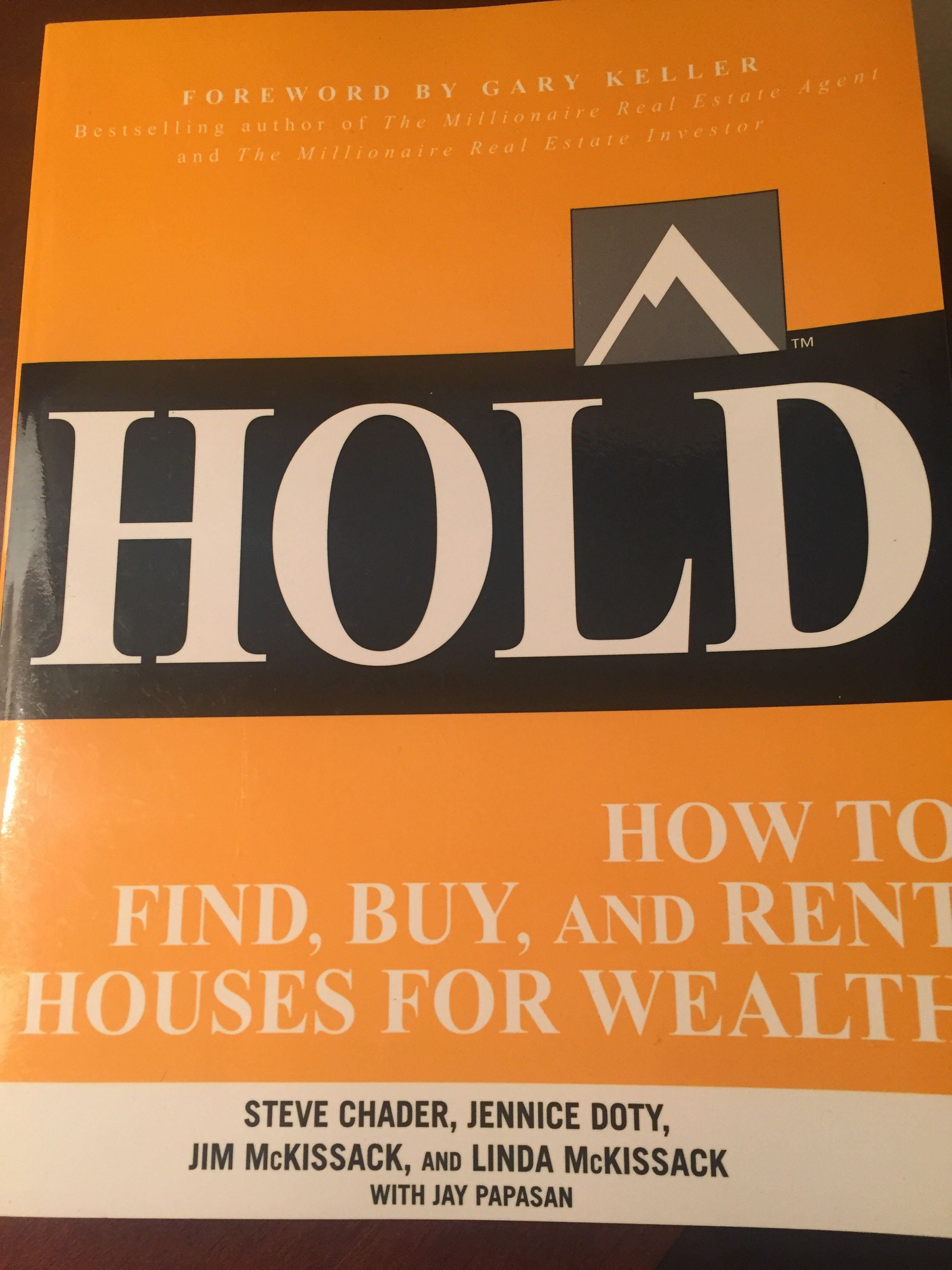 HOLD How to Find Buy and Rent Houses for Wealth