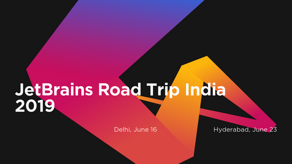 JetBrains Road Trip India 2019 | Meetup