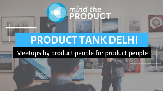 ProductTank Delhi