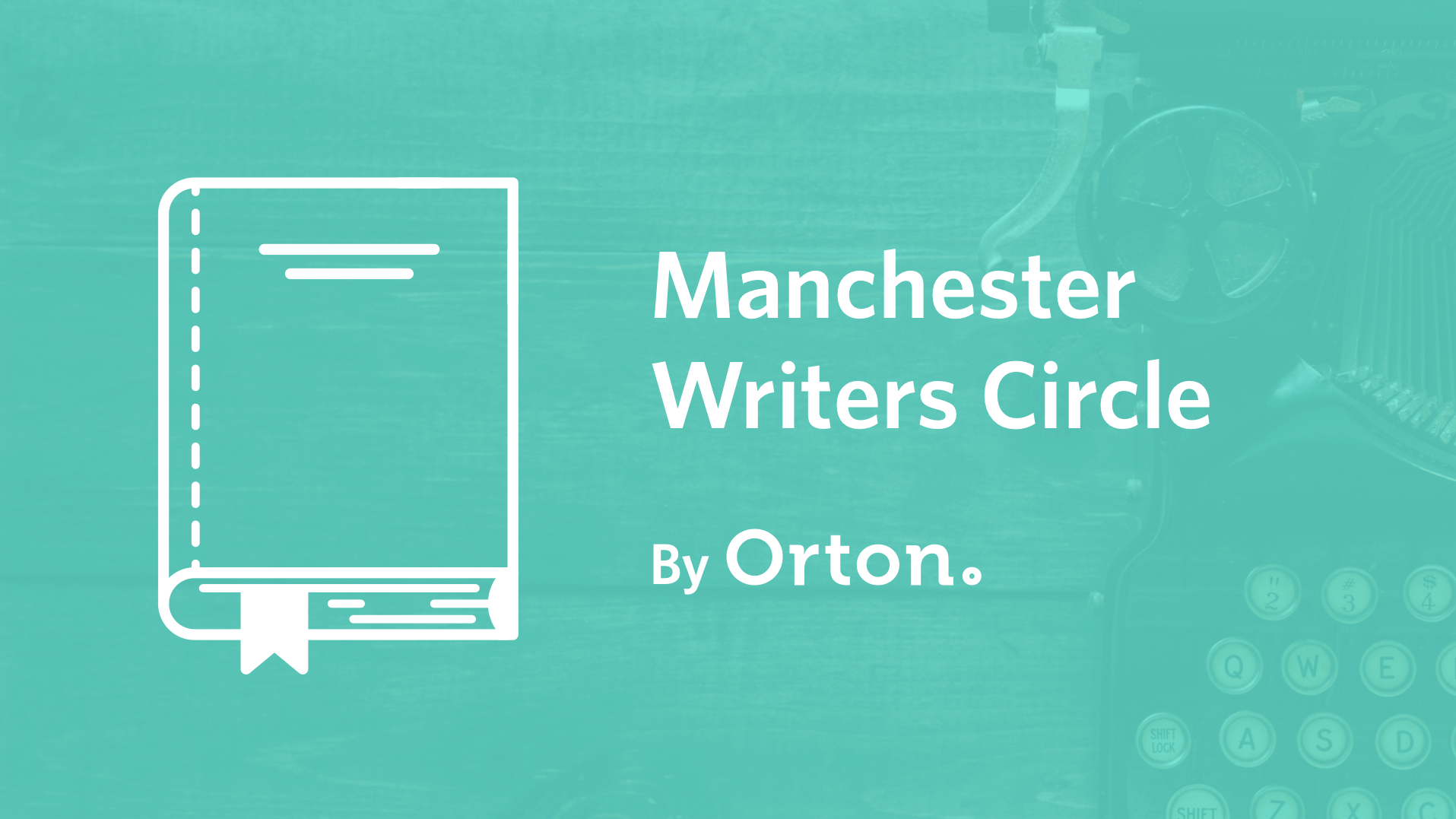 Orton's Manchester Writers Circle