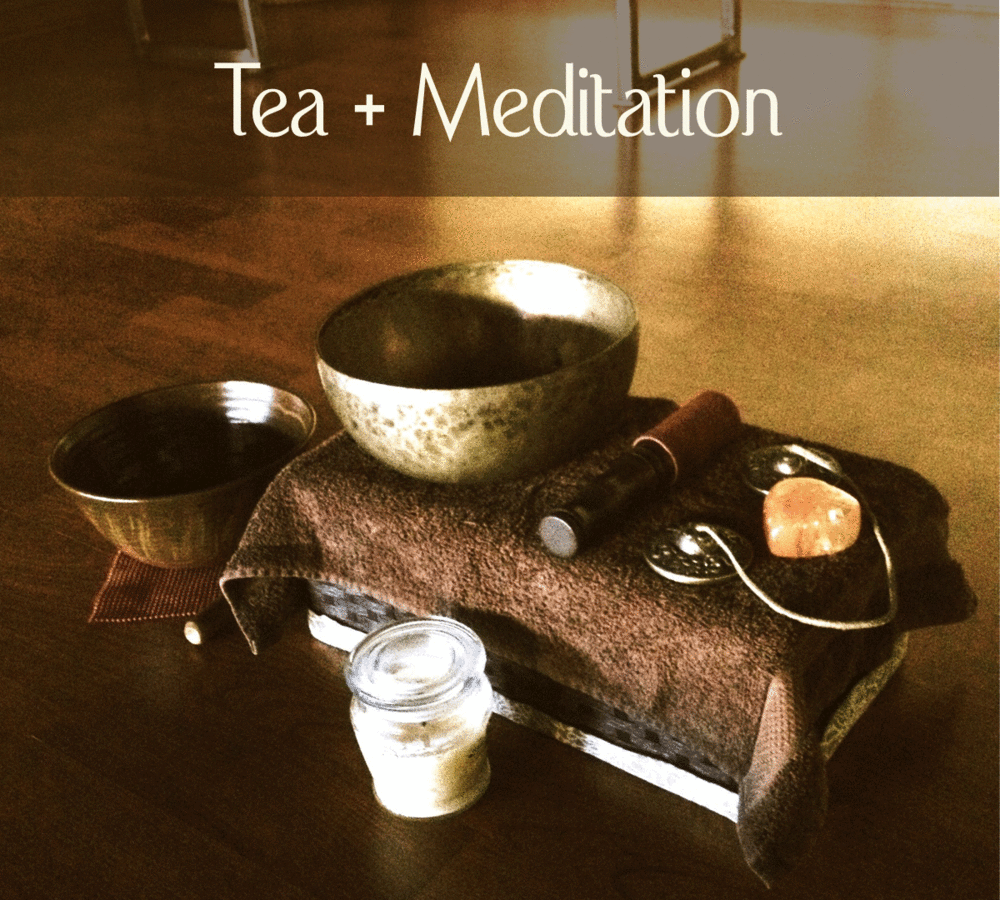 Meditation & Tea meet up!
