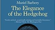 "Photo for ""The Elegance of the Hedgehog,"" by Muriel Barbery August 25 2019"