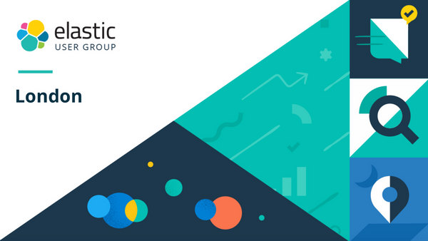 Past Events | Elastic London User Group (London, United Kingdom