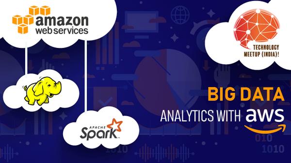 Big Data Analytics with AWS | Meetup