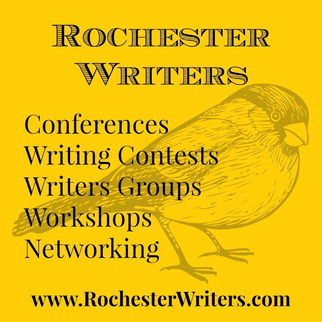 Rochester Writers: Writing Groups - Conferences - Contests