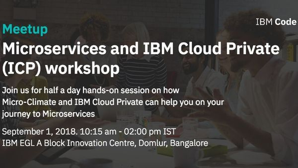 Free Hands-on session on Microservices and IBM Cloud Private (ICP
