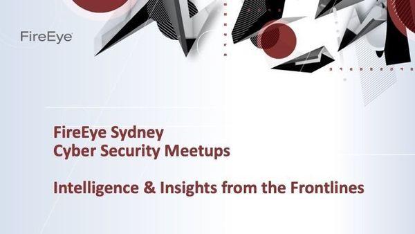 FireEye Cyber Security Roadshow   Meetup
