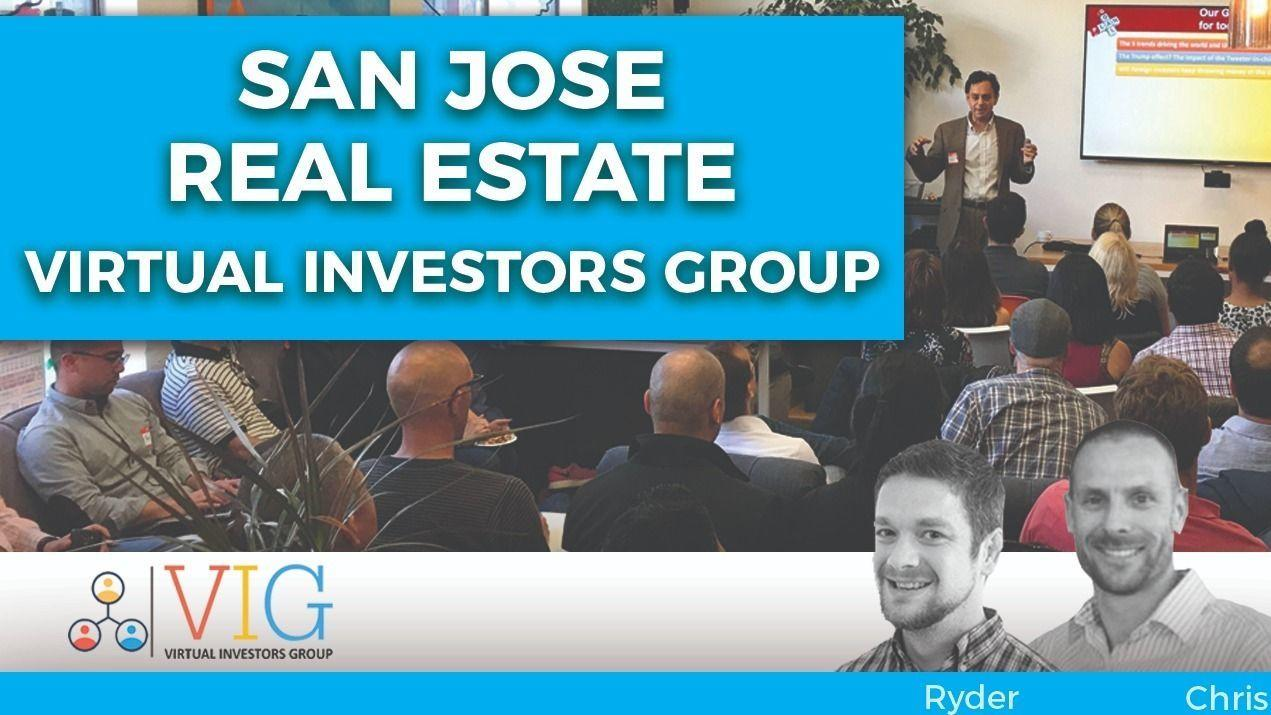 Virtual Investors Group (VIG) | SJ Real Estate Investors