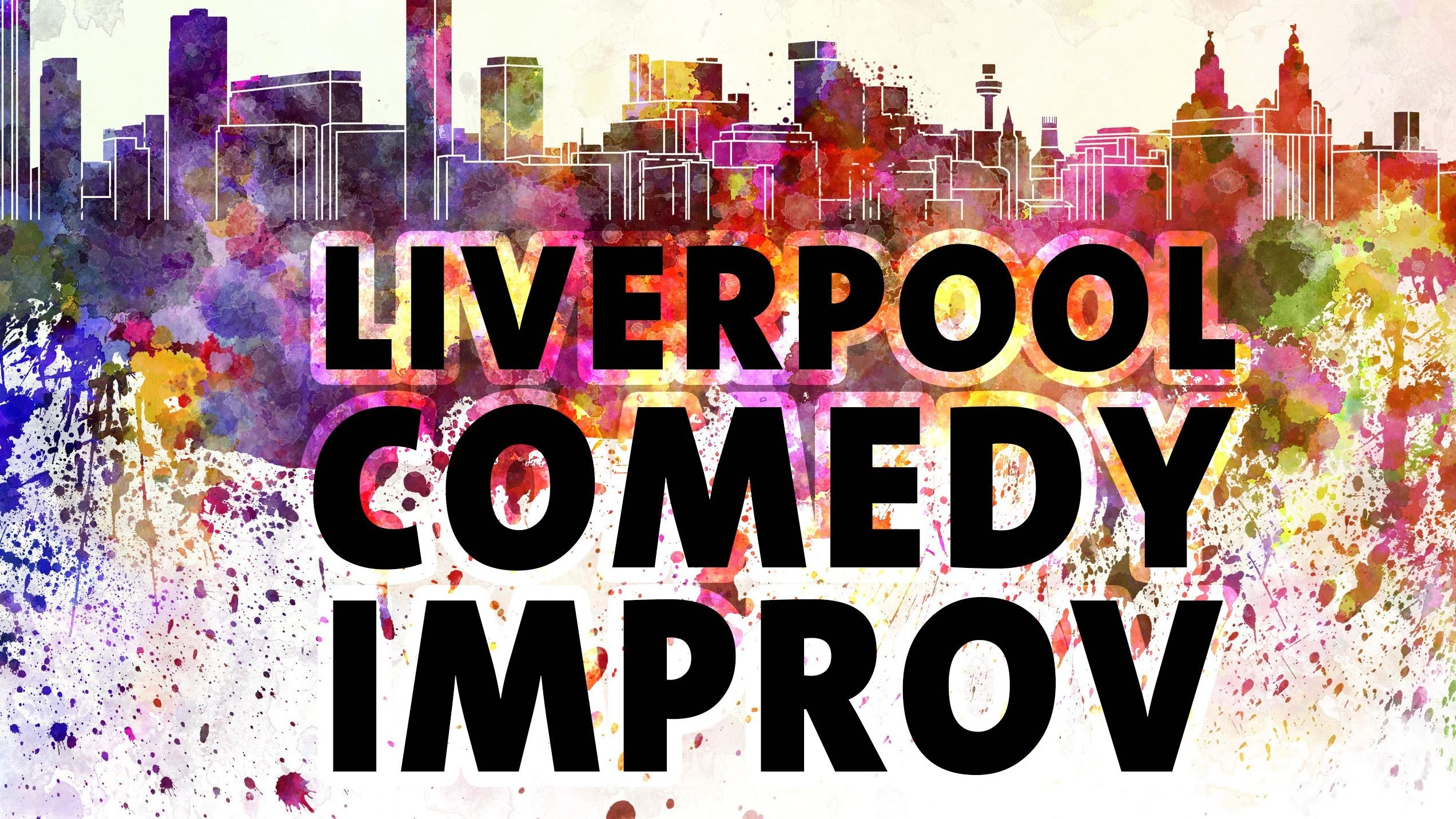 Liverpool Comedy Improv! Fun weekly workshop for any level