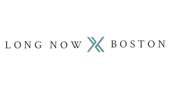 Long Now Boston