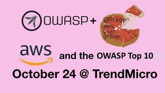 OWASP + AWS user groups: Using the OWASP Top 10 in AWS   Meetup