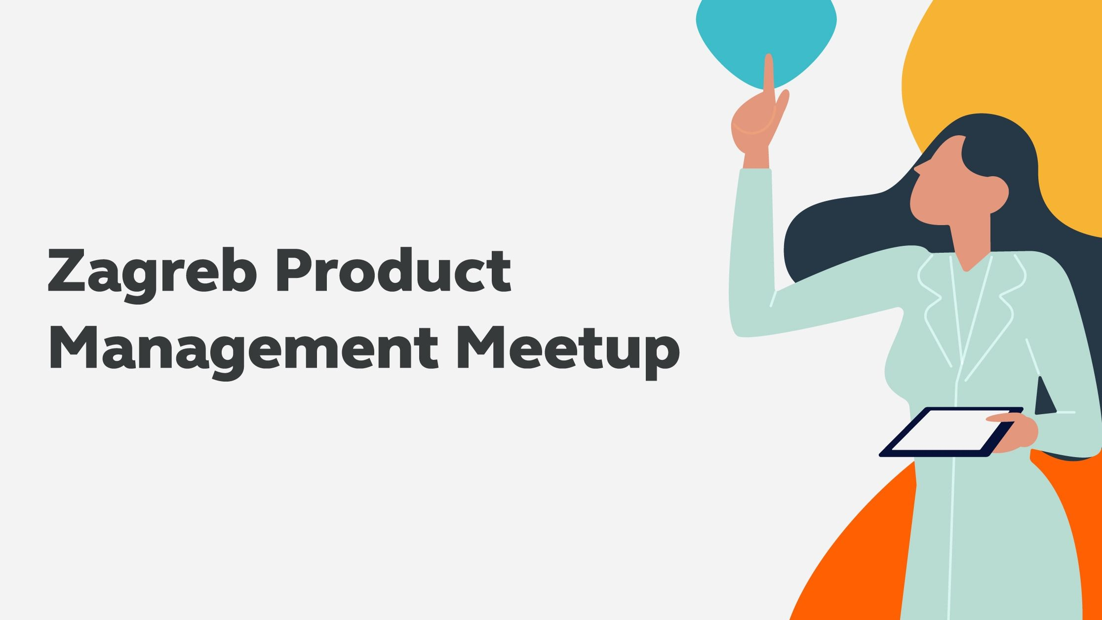 Zagreb Product Management Meetup