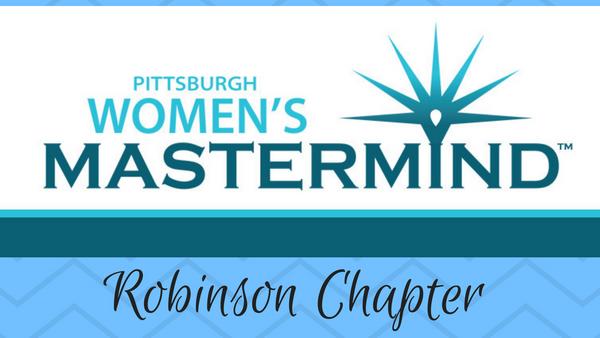 Pittsburgh Women's Mastermind for Entrepreneurs: Robinson