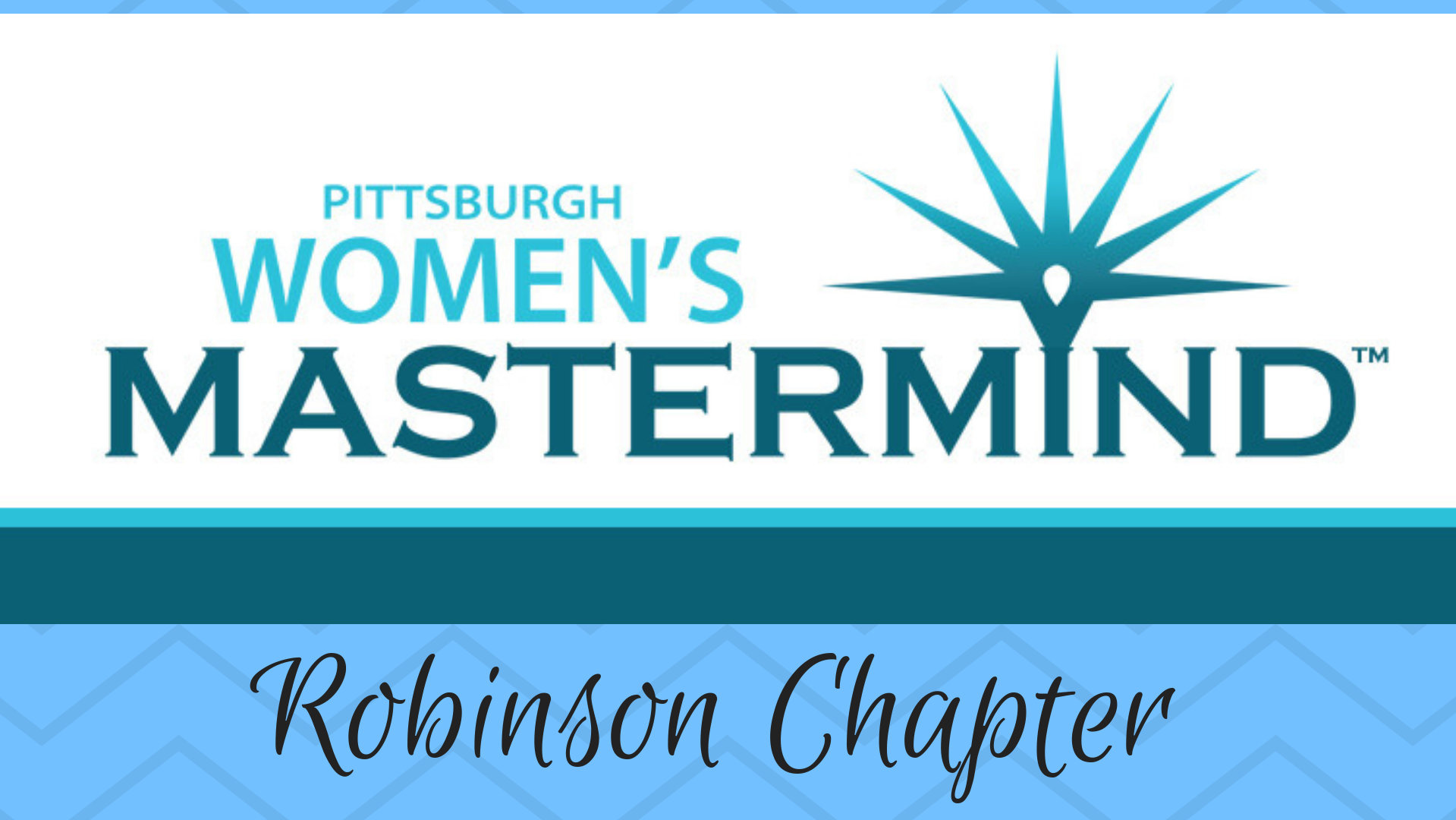 Pittsburgh Women's Mastermind for Entrepreneurs: Robinson