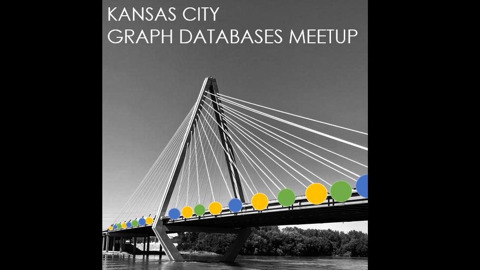 Kansas City Graph Databases Meetup