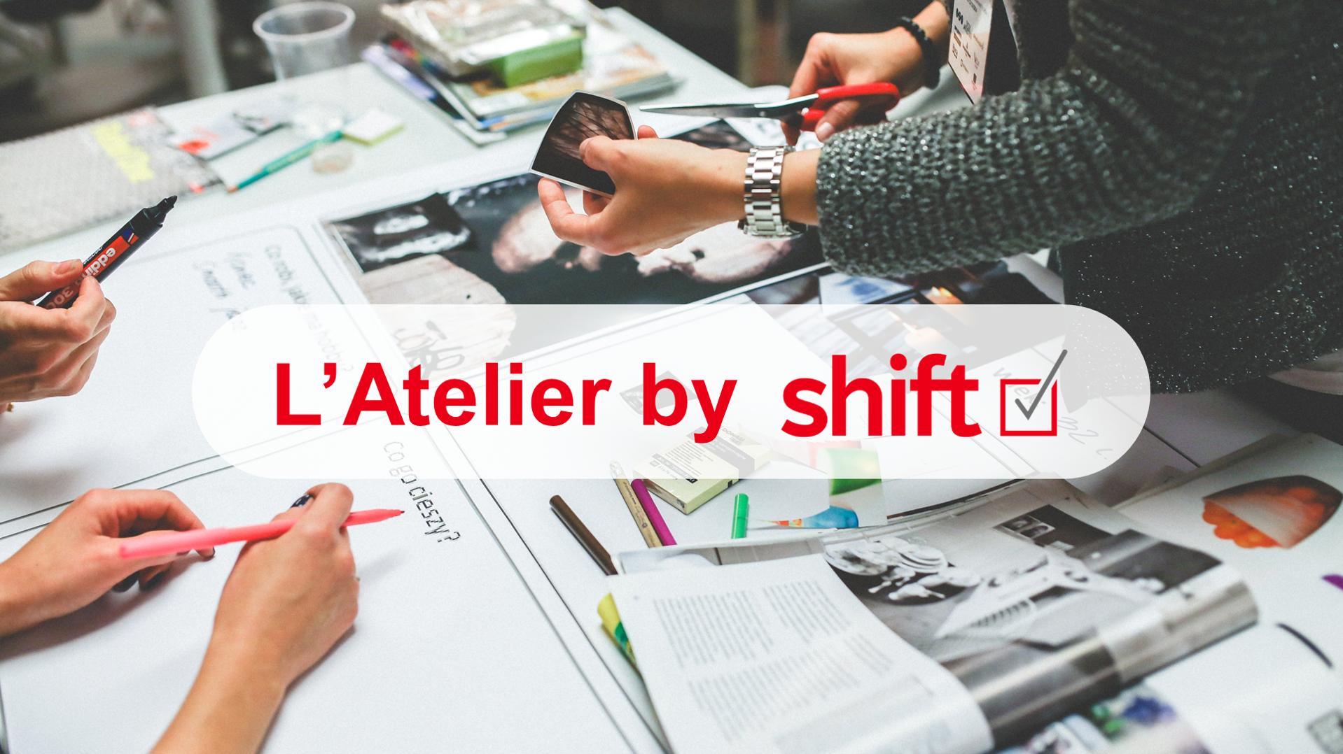 L'Atelier - by Shift