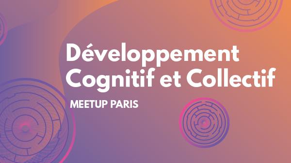 Développement Cognitif et Collectif