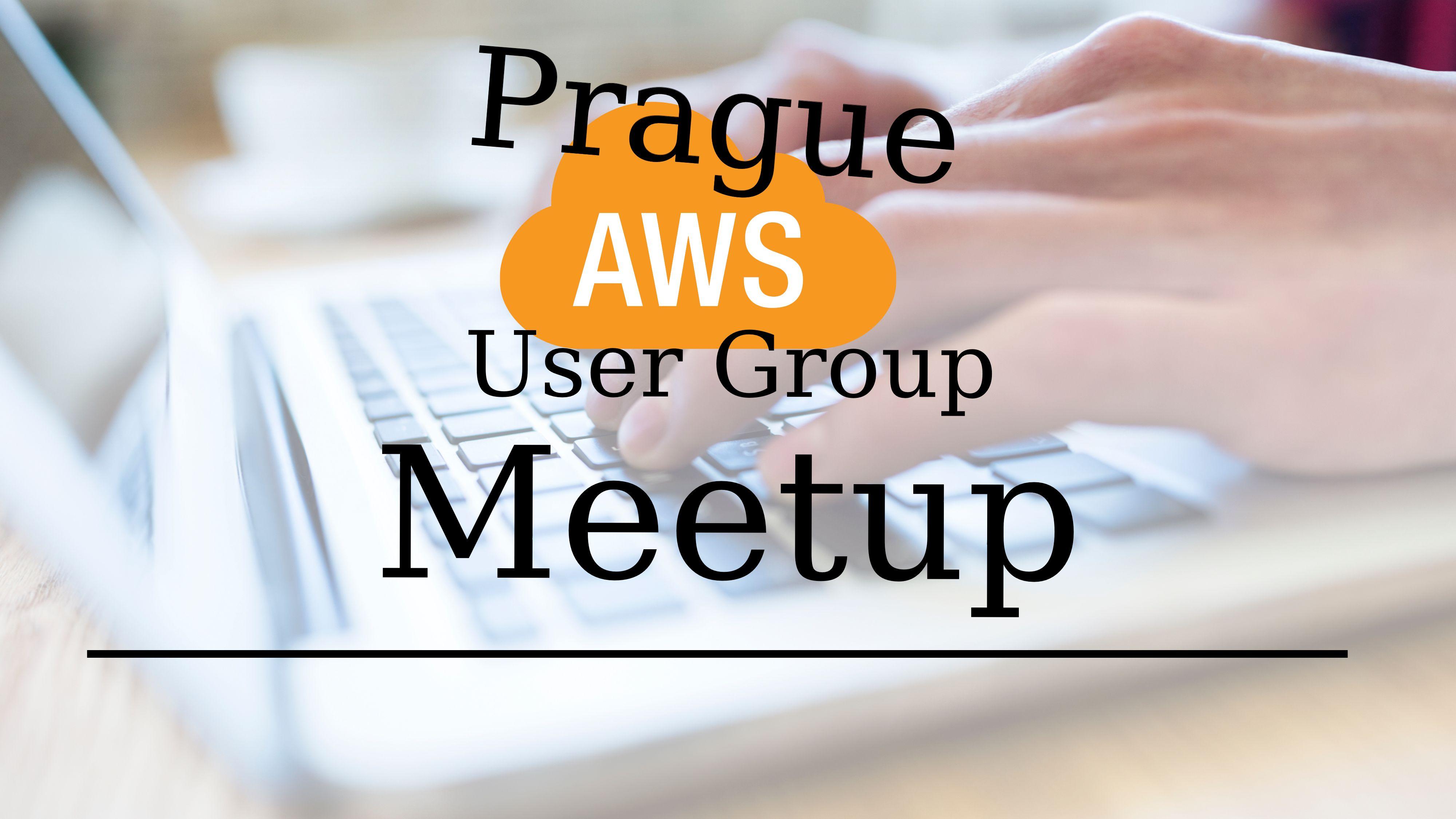 Prague AWS User Group