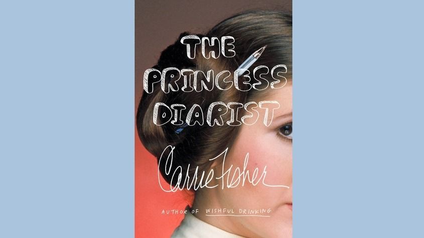 Non-Fiction: The Princess Diarist, by Carrie Fisher