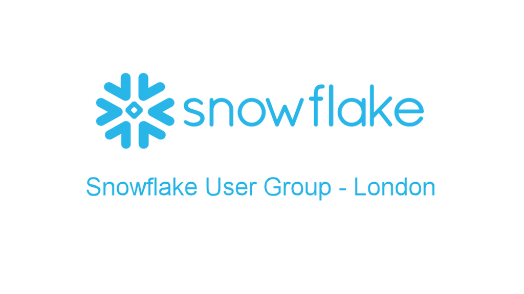 Snowflake User Group - London