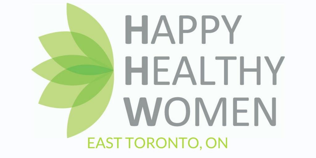 Happy Healthy Women - TORONTO EAST, ON