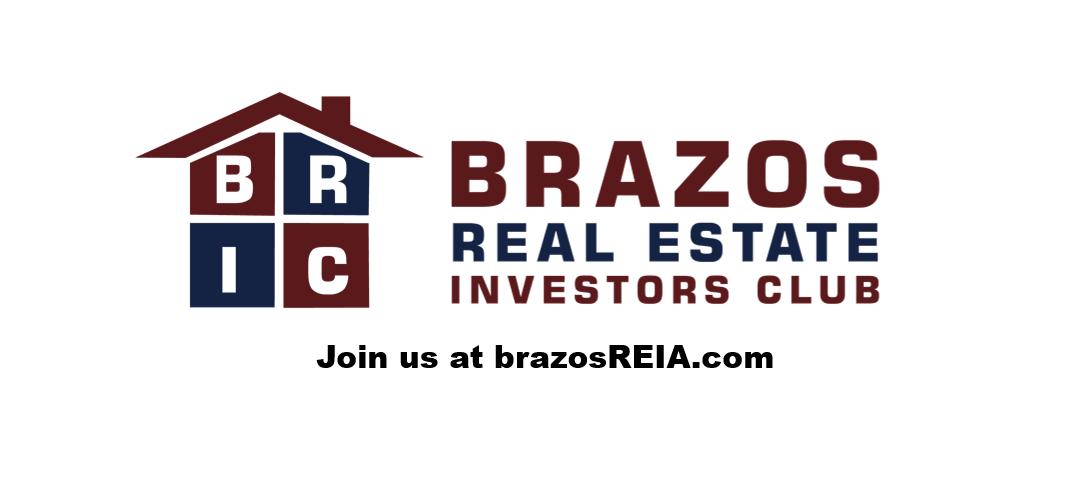 Brazos Real Estate Investors Club (BRIC)