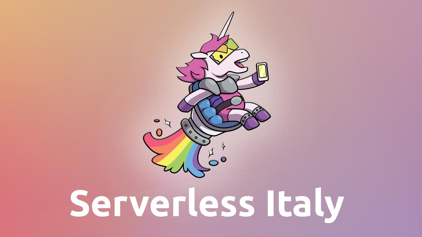 Serverless Italy Meetup