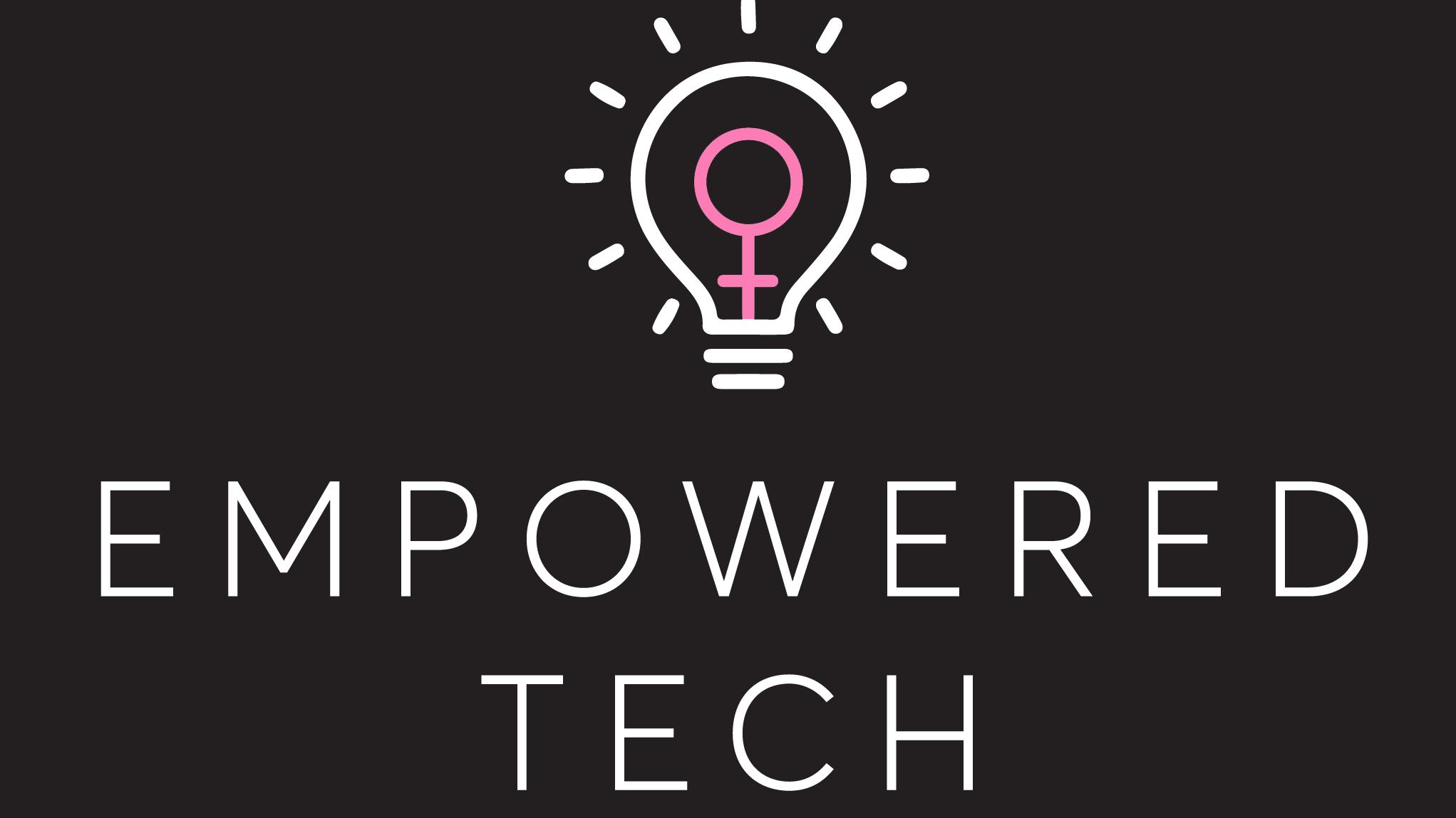 Empowered Tech (Inspiring Women for Success in Tech)