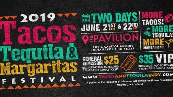 2019 Tacos, Tequila and Margaritas Festival - Pavilion at