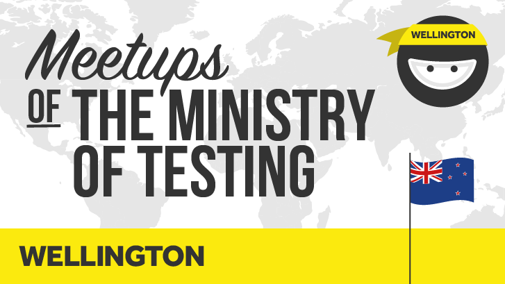 Ministry of Testing Wellington