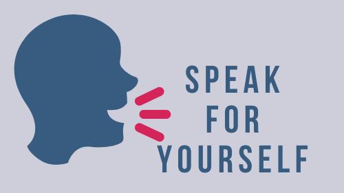 Speak for Yourself - English Language Group