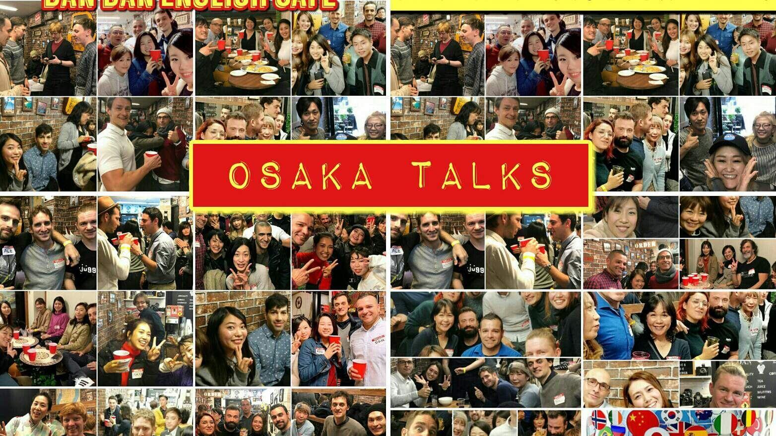 Osaka Talks in Dan Dan English Cafe (International friends)