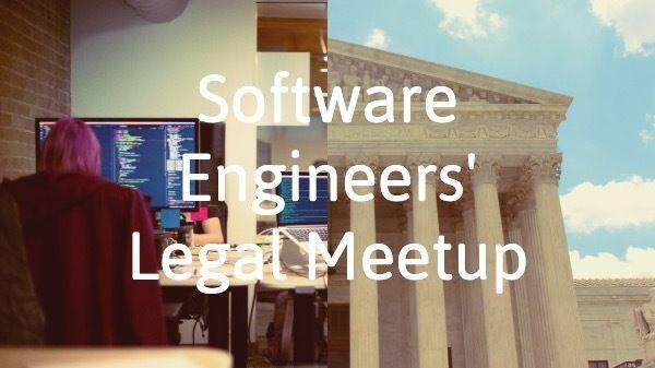 Software Engineers' Legal Meetup
