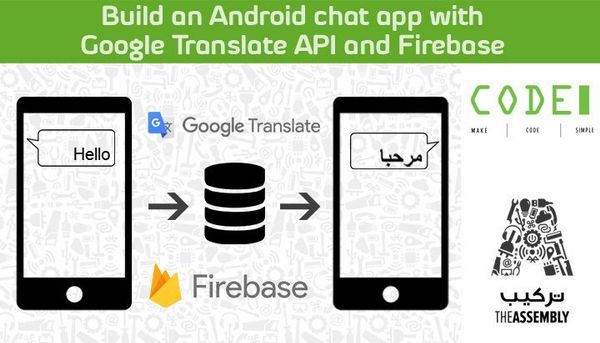 Build an Android chat app with Google Translate API and Firebase