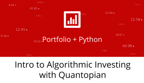 Quantitative Trading on Quantopian (Intro) 4 Saturdays (12 · Eventil
