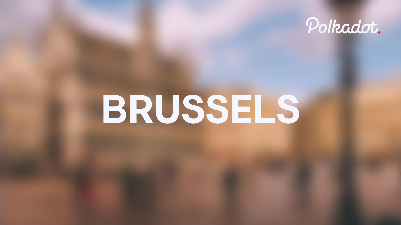 Polkadot - Brussels