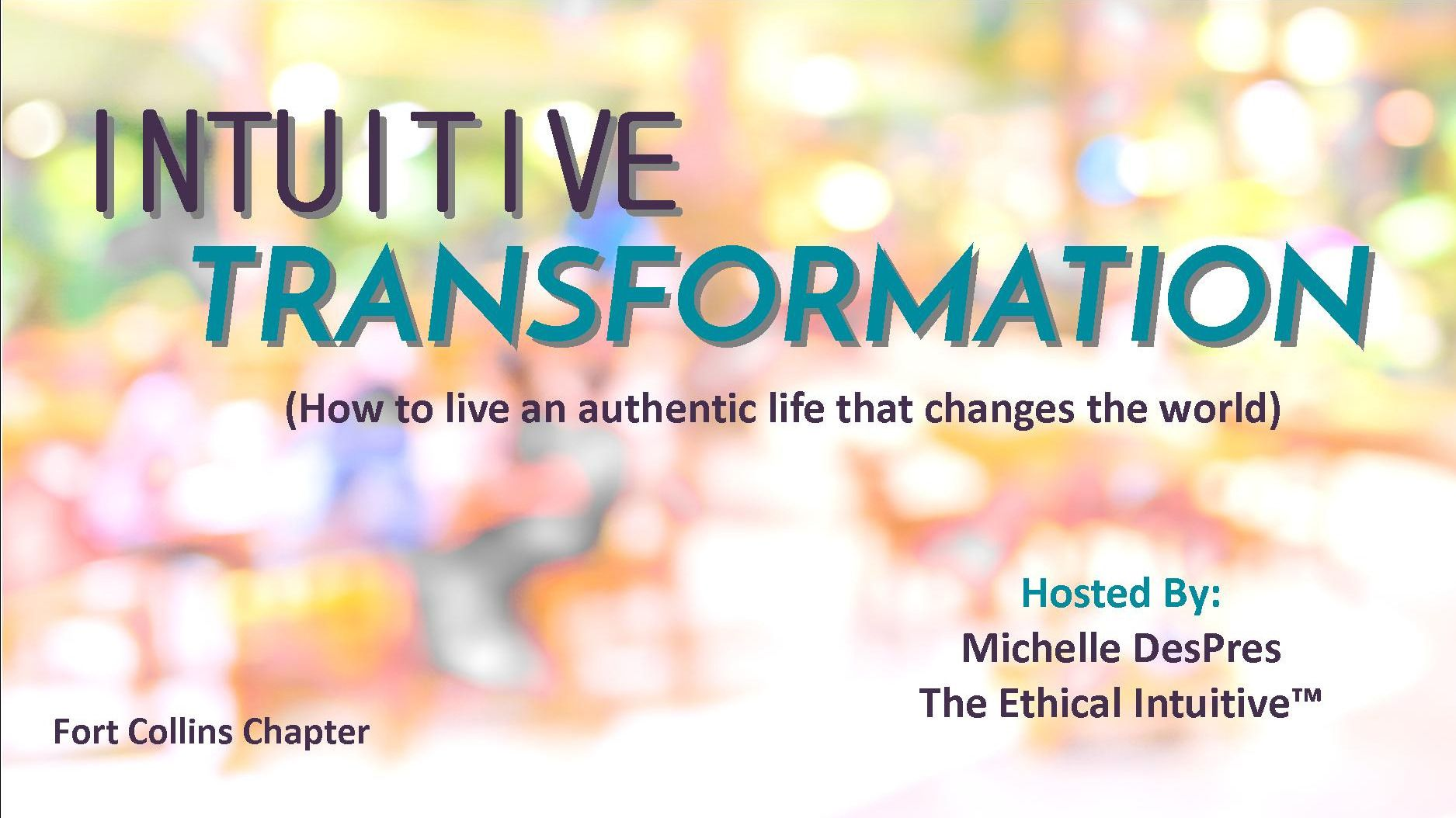 Intuitive Transformation - Fort Collins