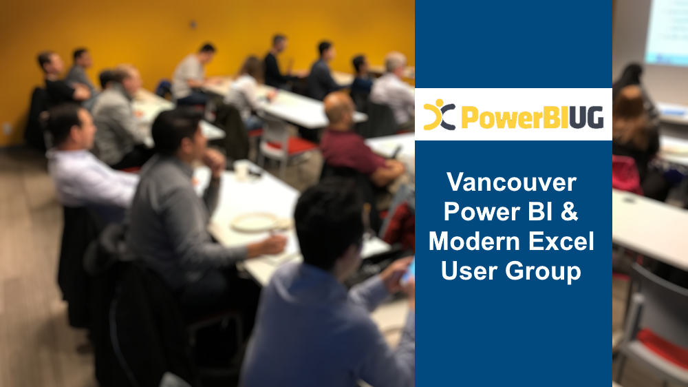 Vancouver Power BI & Modern Excel User Group