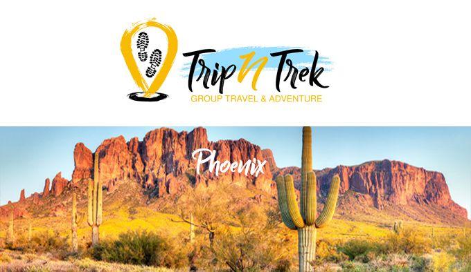 TRIP N TREK Phoenix Group Travel Adventure