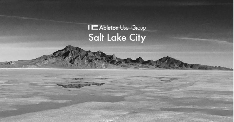 Salt Lake City Ableton Users Group